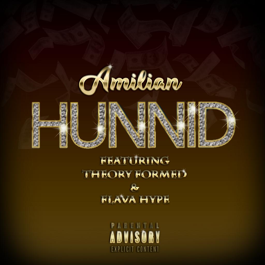 Hunnid, Amilian, TheRealAmilian